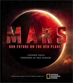 Mars: Our Future On The Red Planet With Local Author Leonard David ~ Thurs., Oct. 26, 7 Pm