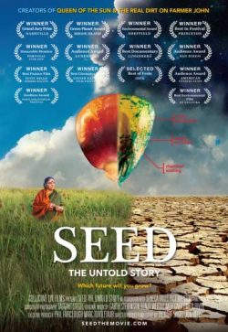 Seed: The Untold Story ~ Free Screening Saturday, Nov. 4, At 3 Pm @ Backdoor Theatre